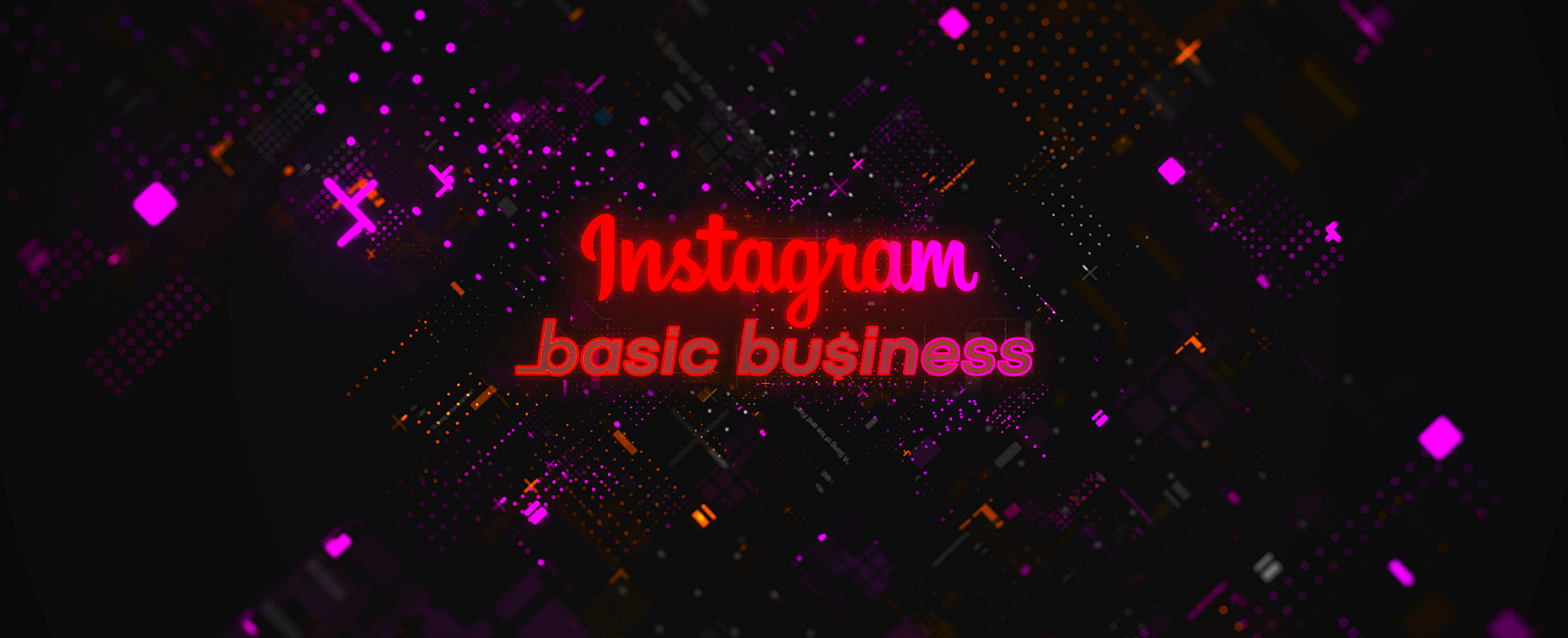 Instagram Basic Business